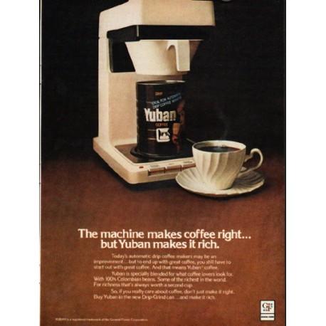 "1976 Yuban Ad ""The machine makes coffee right"""