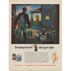 "1950 Maxwell House Coffee Ad ""Everybody knows the sign of good coffee"""