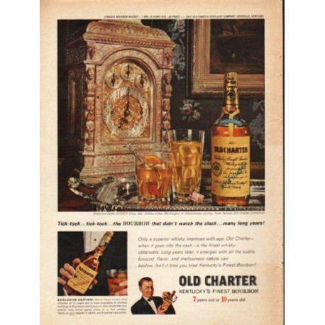 """1962 Old Charter Bourbon Ad """"Tick-tock"""""""