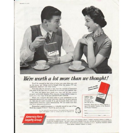 "1958 American Fore Loyalty Group Ad ""worth a lot more"""