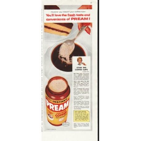 """1958 Pream Ad """"You'll love the fresh taste"""""""