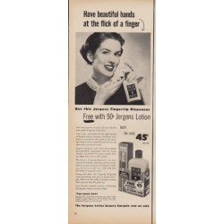 """1950 Jergens Ad """"Have beautiful hands at the flick of a finger"""""""