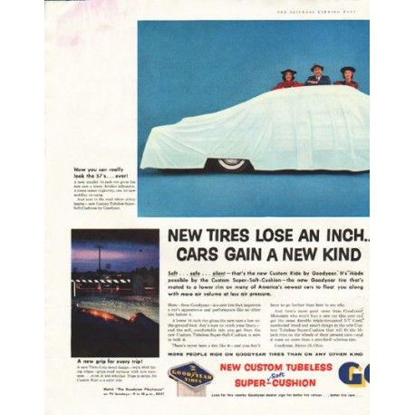 """1956 Goodyear Tires Ad """"New tires lose an inch"""""""