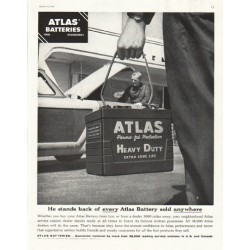 "1956 Atlas Batteries Ad ""He stands"""