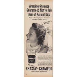 "1950 Shasta Shampoo Ad ""Amazing Shampoo Guaranteed Not to Rob Hair"""