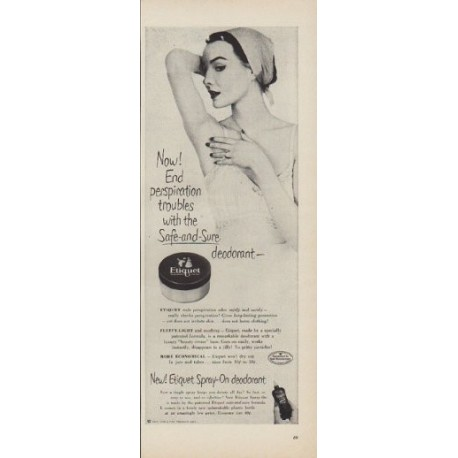 "1950 Etiquet Deodorant Ad ""Now! End perspiration troubles"""