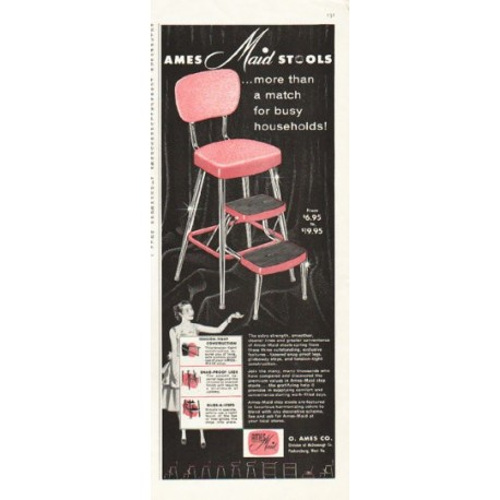 """1956 Ames-Maid Stool Ad """"more than a match"""""""