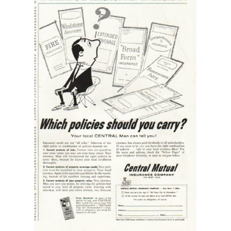 """1956 Central Mutual Insurance Company Ad """"Which policies"""""""