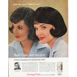 "1965 Loving Care Ad ""Color only the gray"""