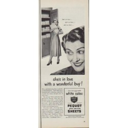 "1950 Pequot Sheets Ad ""she's in love with a wonderful buy !"""