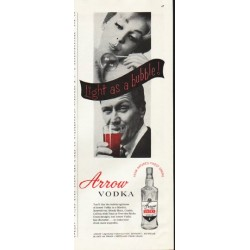 "1961 Arrow Vodka Ad ""Light as a bubble"""