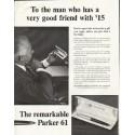 """1961 Parker Pen Ad """"very good friend"""""""