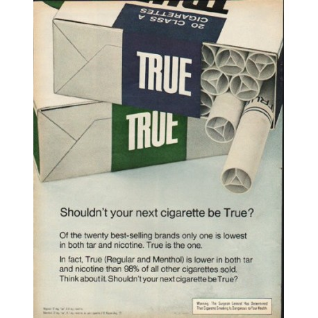 "1972 True Cigarettes Ad ""your next cigarette"""