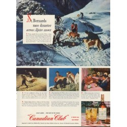"1950 Canadian Club Ad ""St. Bernards race disaster across Alpine snows"""