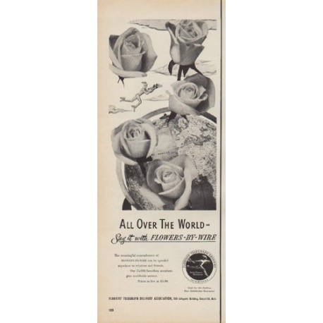 """1950 FTD Florists Ad """"All Over The World -- Say it with Flowers-By-Wire"""""""
