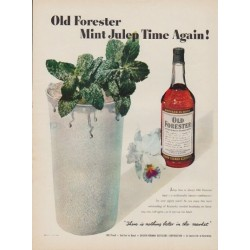 "1950 Old Forester Whisky Ad ""Mint Julep Time Again!"""