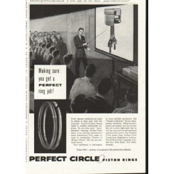 "1958 Perfect Circle Piston Rings Ad ""Making sure"""