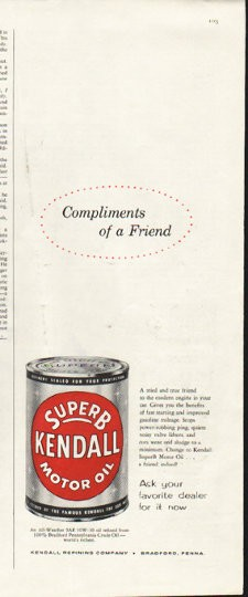 1958 Kendall Motor Oil Vintage Ad Compliments Of A Friend