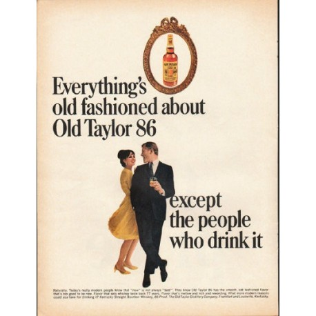 "1965 Old Taylor Whiskey Ad ""Everything's old fashioned"""