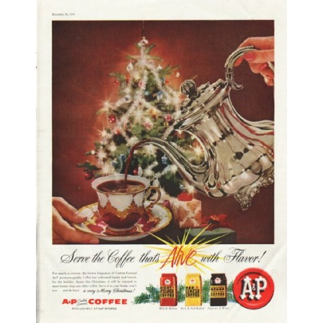 "1958 A&P Coffee Ad ""Alive with Flavor"""