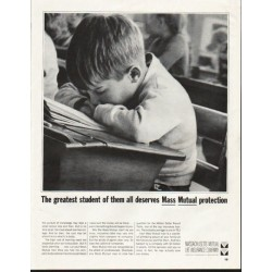 "1964 Massachusetts Mutual Life Insurance Ad ""The greatest student"""