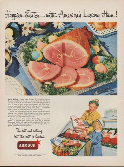 1949 Armour Ad Quot Happier Easter With America S Luxury Ham Quot