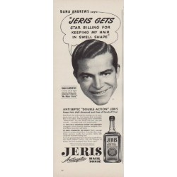 "1949 Jeris Hair Tonic Ad ""Dana Andrews says:"""