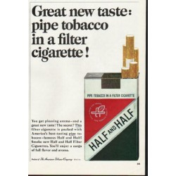 "1965 Half and Half Cigarettes Ad ""Great new taste"""