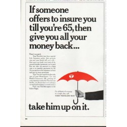 "1965 Travelers Insurance Ad ""all your money back"""