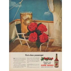 "1949 Four Roses Whiskey Ad ""First-class passenger"""