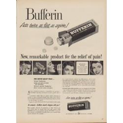 "1949 Bufferin Ad ""Acts twice as fast as aspirin!"""
