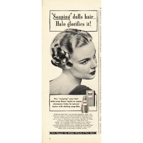 """1948 Halo Shampoo Ad """"Halo glorifies it"""""""