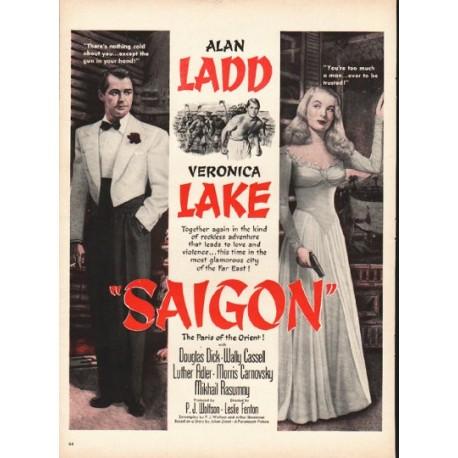 1948 Saigon Movie Ad ~ Alan Ladd * Veronica Lake