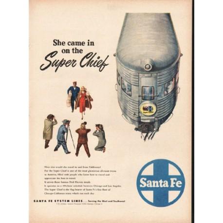 "1948 Santa Fe Railroad Ad ""She came in"""