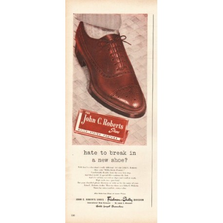 "1948 John C. Roberts Shoes Ad ""break in a new shoe"""