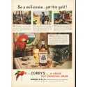 "1948 Corby's Whiskey Ad ""Be a millionaire"""