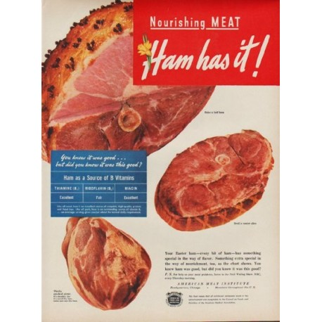 "1949 American Meat Institute Ad ""Ham has it!"""