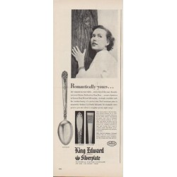 "1949 King Edward Silverplate Ad ""Romantically yours ..."""