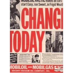 "1937 Mobiloil & Mobilgas Ad ""Change Today"""
