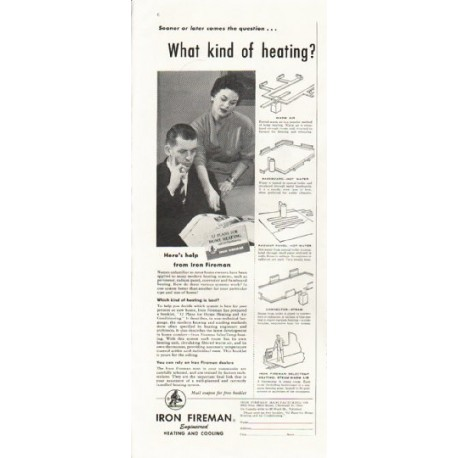 "1958 Iron Fireman Ad ""What kind of heating?"""