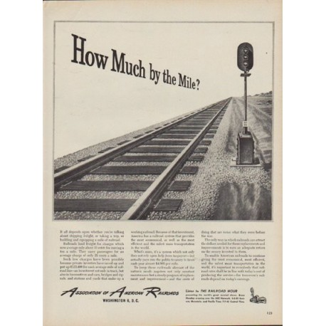 "1949 Association of American Railroads Ad ""How Much by the Mile?"""
