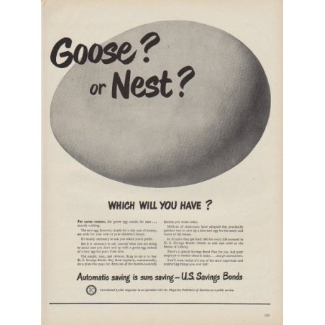 "1949 U.S. Savings Bonds Ad ""Goose? or Nest?"""