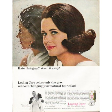 "1965 Loving Care Hair Color Ad ""Hate that gray"""