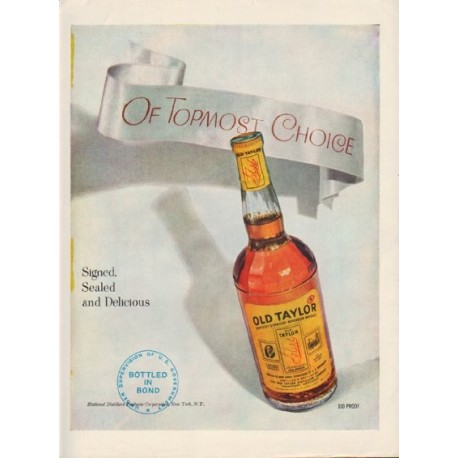 "1949 Old Taylor Whiskey Ad ""Of Topmost Choice"""