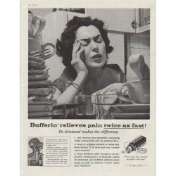 "1958 Bufferin Ad ""Bufferin relieves pain twice as fast!"""