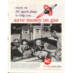 "1961 AC Spark Plugs Ad ""save money on gas"""