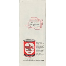"1958 Kendall Oil Ad ""We do our best advertising here"""