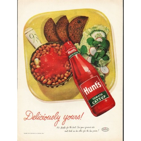 """1953 Hunt's Tomato Catsup Ad """"Deliciously yours"""""""