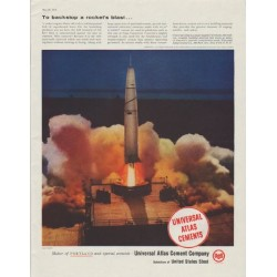 "1958 Universal Atlas Cements Ad ""To backstop a rocket's blast"""