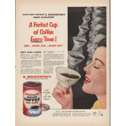 "1953 G. Washington's Instant Coffee Ad ""A Perfect Cup"""